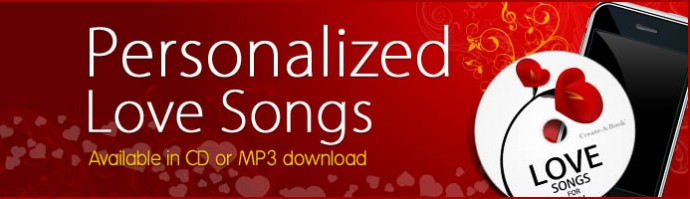 Personalized Love Songs available in MP3 and CD download